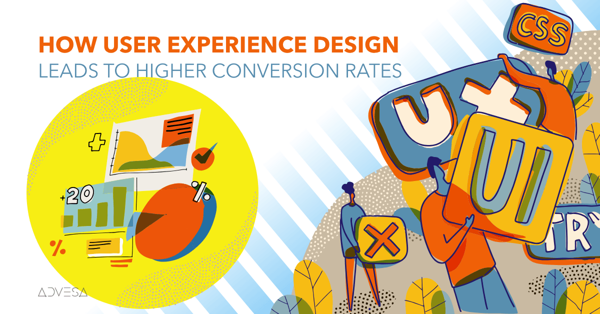 How User Experience Design Leads to Higher Conversion Rates